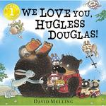 We Love you, Hugless Douglas! Book