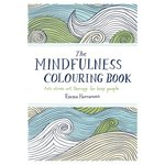 The Mindfulness Colouring Book Anti-Stress Art Therapy For Busy People Book