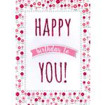 Hand Finished Happy Birthday To You Card