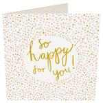 Caroline Gardner So Happy For You Card