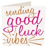 Caroline Gardner Good Luck Card