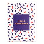 Hello Handsome Card by 1973