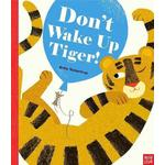 Don't Wake Up Tiger! Book