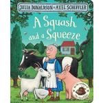 Squash & A Squeeze Book, By Julia Donaldson