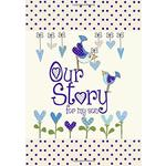 Our Story, For My Son Book