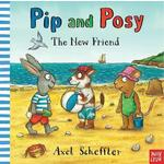 Pip & Posy The New Friend Book