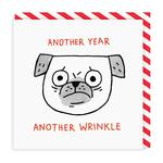 Another Year Another Wrinkle Square Greeting Card by Ohh Deer
