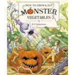 How To Grow & Eat Monster Vegetables Book
