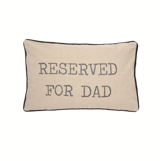Sass & Belle Reserved For Dad Cushion
