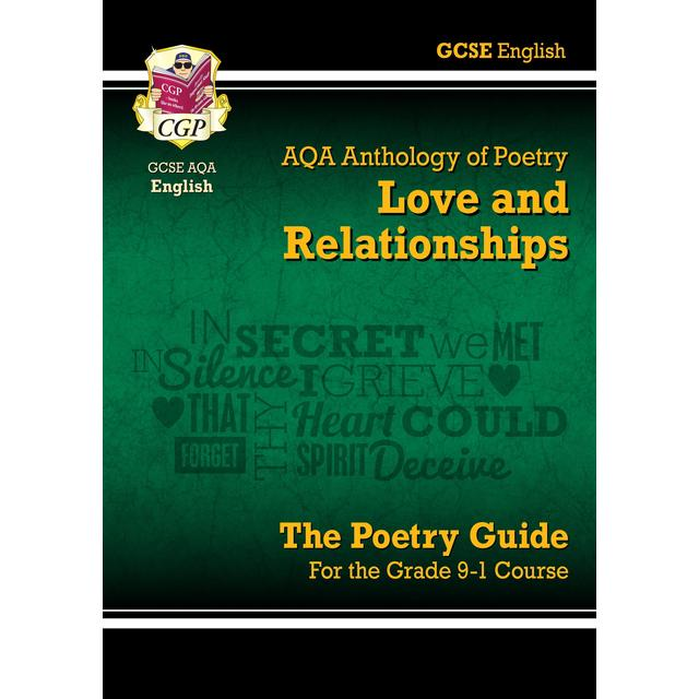 CGP GCSE English Literature AQA Poetry - Love & Relationships