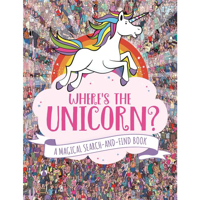 Wheres the Unicorn, A Magical Search-and-Find Book