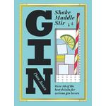 Gin - Shake, Muddle, Stir