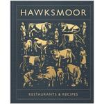 Hawksmoor - Restaurants & Recipes