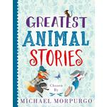 Greatest Animal Stories - Chosen by Michael Morpurgo