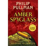 The Amber Spyglass - His Dark Materials Book 3 - Phillip Pullman