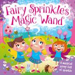 Fairy Sprinkle's Magic Wand Book