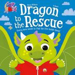 Dragon to the Rescue Book
