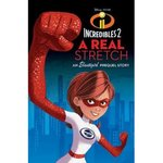 Disney Junior Novel Incredibles 2 A Real Stretch