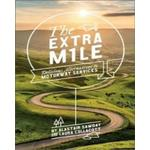 The Extra Mile, Delicious Alternatives to Motorway Services