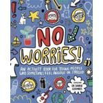 No Worries Mindful Kids, Activity book for young people who feel anxious