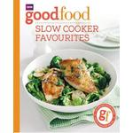 Good Food- Slow Cooker Favourites