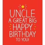 Happy Jackson Uncle A Great Big Happy Birthday To You! Birthday Card