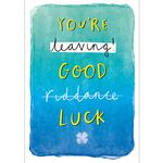 Good Luck Leaving Card