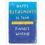Escape Plan Retirement Card