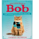 The Little Book of Bob, Everyday wisdom from Street Cat Bob