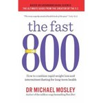 The Fast 800, Combine rapid weight loss & intermittent fasting