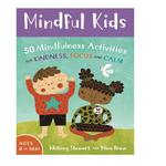 Mindful Kids, 50 Mindfulness Activities