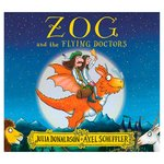 Zog and the Flying Doctors, By Julia Donaldson