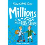 Millions, by Frank Cottrell Boyce