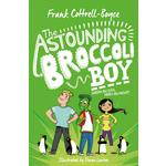 The Astounding Broccoli Boy, by Frank Cottrell Boyce