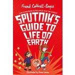 Sputnik's Guide to Life on Earth, by Frank Cottrell Boyce