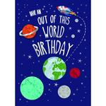 Hand Finished Out of This World Birthday Card