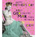 Better Idea Mother's Day Card