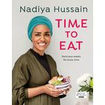 Time to Eat, Delicious Meals for Busy Lives, Nadiya Hussain