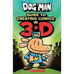 Dog Man- Guide to Creating Comics in 3-D