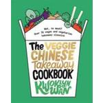 Veggie Chinese Takeaway Cookbook