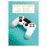 Eat, Sleep, Game, Repeat! Birthday Card
